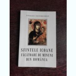 SFINTELE ICOANE FACATOARE DE MINUNI DIN ROMANIA - ARHIMANDRIT IOANICHIE BALAN