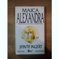 SFINTII INGERI DE MAICA ALEXANDRA , 1992