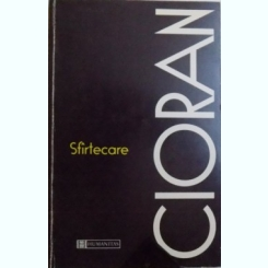 SFIRTECARE DE EMIL CIORAN , 1998