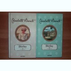 SHIRLEY - CHARLOTTE BRONTE  VOL.I+II