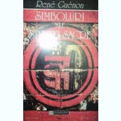 SIMBOLURI ALE STIINTEI SACRE DE RENE GUENON 1997