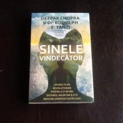 Sinele Vindecator - Deepak Chopra, Dr. Rudolph E. Tanzi