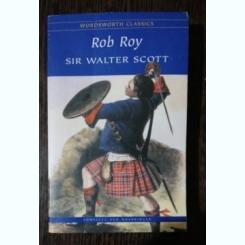 SIR WALTER SCOTT- ROB ROY