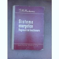 Sisteme energetice, regimuri de functionare - I.M. Markovici