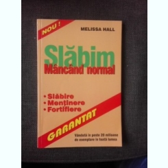 SLABIM MANCAND NORMAL - MELISSA HALL