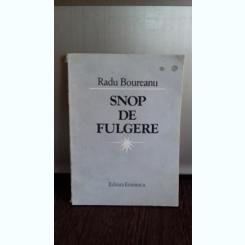 SNOP DE FULGERE - RADU BOUREANU
