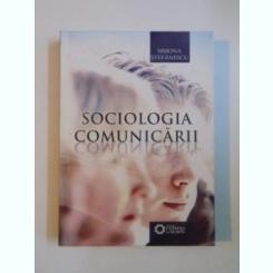 SOCIOLOGIA COMUNICARII DE SIMONA STEFANESCU