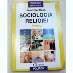 SOCIOLOGIA RELIGIEI-JOACHIM WACH