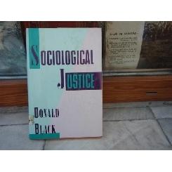 Sociological Justice , Donald Black , 1989