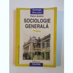 SOCIOLOGIE GENERALA DE PETRE ANDREI