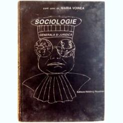 SOCIOLOGIE GENERALA SI JURIDICA DE MARIA VOINEA , 1997