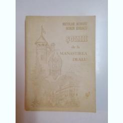 SOIMII DE LA MANASTIREA DEALU - NICOLAE ROBOIU  (AMINTIRI DESPRE LICEUL MILITAR NICOLAE FILIPESCU DE LA MANASTRIREA DEALU)