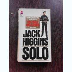 SOLO - JACK HIGGINS  (CARTE IN LIMBA ENGLEZA)