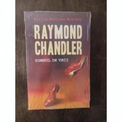 SOMNUL DE VECI - RAYMOND CHANDLER