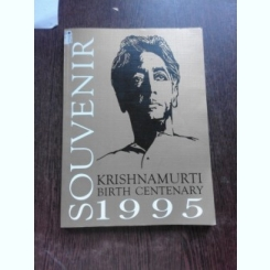 SOUVENIR 1995, KRISHNAMURTI CENTENARY  (CARTE IN LIMBA FRANCEZA)