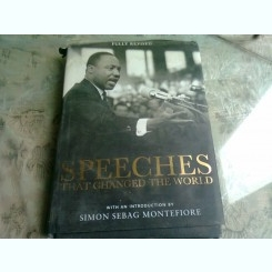 SPEECHES THAT CHANGED THE WORLD - FULLY REVISED