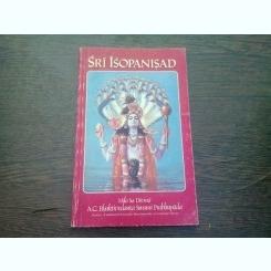 Sri Isopanisad, cartea sfanta a mantrelor, Mila Sa Divina, Krisna, Hari Krishna