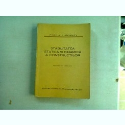 STABILITATEA STATICA SI DINAMICA A CONSTRUCTIILOR - A.F. SMIRNOV