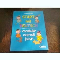 START MIT DEUTSCH. VOCABULAR EXPRESII, JOCURI - NICOLETA STROIE