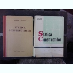 STATICA CONSTRUCTIILOR - ALEXANDRU A. GHEORGHIU VOL.I+II