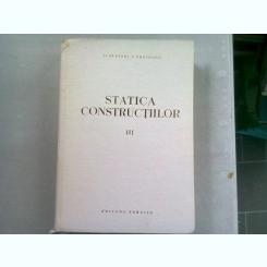STATICA CONSTRUCTIILOR - ALEXANDRU GHEORGHIU  VOL.III
