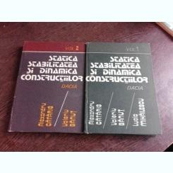 STATICA, STABILITATEA SI DINAMICA CONSTRUCTIILOR - ALEXANDRU CATARIG   VOL.I+II
