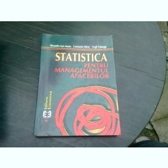 STATISTICA PENTRU MANAGEMENTU AFACERILOR - ALEXANDRU ISAIC MANIU