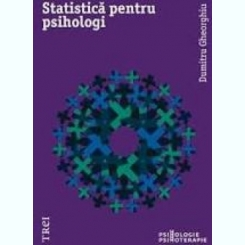 STATISTICA PENTRU PSIHOLOGI - DUMITRU GHEORGHIU