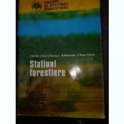 STATIUNI FORESTIERE -  C. CHirita, I. Vlad, C. Paunescu