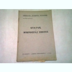 STATUL SI INTREPRINDERILE ECONOMICE - VICTOR SLAVESCU