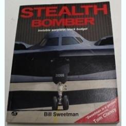 STEALTH BOMBER. Sweetman, Bill.