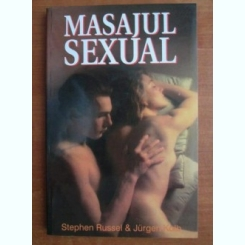 Stephen Russel - Masajul sexual