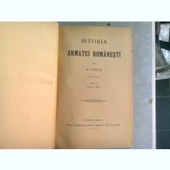 ISTORIA ARMATEI ROMANESTI - NICOLAE IORGA   VOL.I (PANA LA 1500)