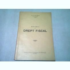 STUDII DE DREPT FISCAL - B.S. PAJISTE  (CU DEDICATIA AUTORULUI)