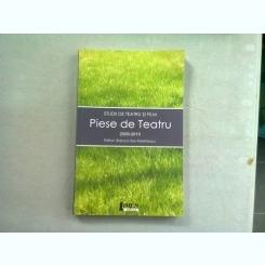 STUDII DE TEATRU SI FILM. PIESE DE TEATRU 2009-2010 - RALUCA SAS MARINESCU