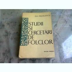 STUDII SI CERCETARI DE FOLCLOR - GH. PAVELESCU