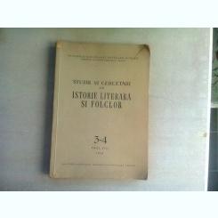 STUDII SI CERCETARI DE ISTORIE LITERARA SI FOLCLOR NR. 3-4/1959