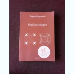 STUDII SOCIOLOGICE - EUGENIU SPERANTIA