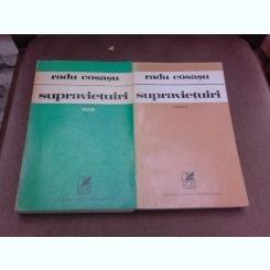 Suprvietuiri - Radu Cosasu  2 volume