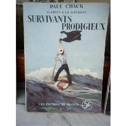 SURVIVANTS PRODIGIEUX , PAUL CHACK