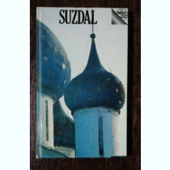 SUZDAL - A GUIDE - A.MILOVSKY