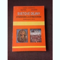SVETOVE DEJINY/ISTORIA LUMII, MANUAL CLASA 5-A - ELIZA BICHMAN  (TEXT IN LIMBA SLOVACA)