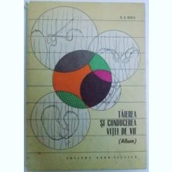 TAIEREA SI CONDUCEREA VITEI DE VIE ( ALBUM ) DE D.D.OPREA , 1967