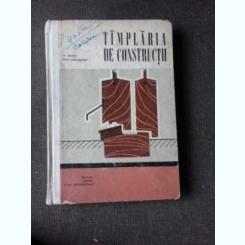TAMPLARIA DE CONSTRUCTII, MANUAL PENTRU SCOLILE PROFESIONALE - N.TAUTU