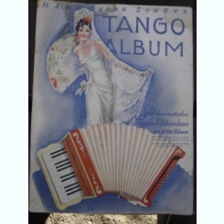TANGO - ALBUM - HANS GEORG SCHULZ  (PARTITURI)