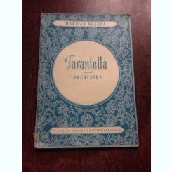 TARANTELLA PENTRU ORCHESTRA - MARTIAN NEGREA