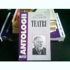 TEATRU - DUMITRU SOLOMON