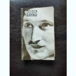 TEATRU - GOGOL