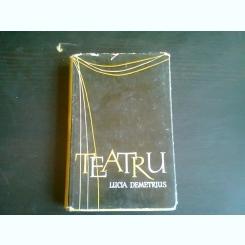 TEATRU - LUCIA DEMETRIUS