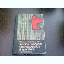TEHNICA PROIECTIEI CINEMATOGRAFICE SI APARATURA DE PROIECTIE - GH. CONSTANTINESCU, S.A.